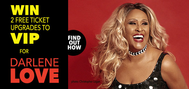 Win 2 free ticket upgrades for Darlene Love