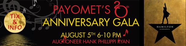 Payomet's 20th Anniversary Gala, August 5, 2017